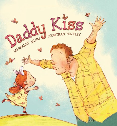 Daddy kiss