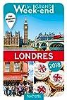 Un Grand Week-End à Londres 2018 par Guide Un Grand Week-end