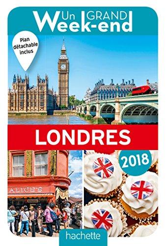 Un Grand Week-End à Londres 2018