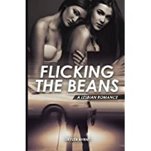 Flicking The Beans - A Lebian Romance