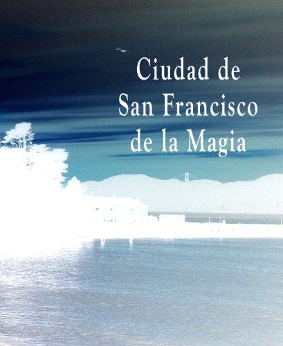 Descargar Libro Ciudad de San Francisco de la Magia de Sasha Jovi