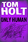 Only Human (English Edition)