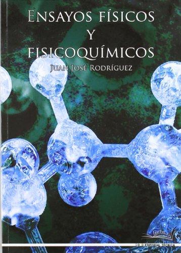 Gm - Ensayos Fisicos Y Fisicoquimicos por Juan Jose Rodriguez