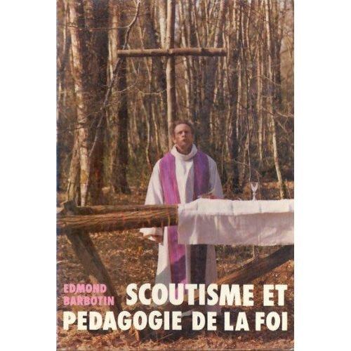 Scoutisme et pédagogie de la foi (Scoutisme vivant)