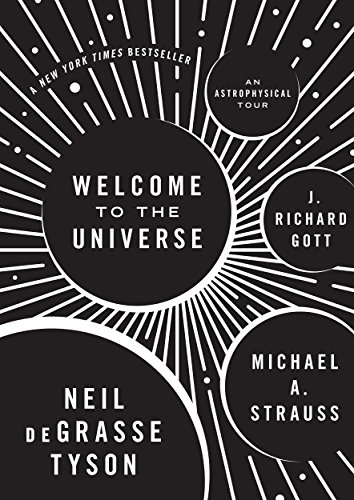 Welcome to the Universe: An Astrophysical Tour -