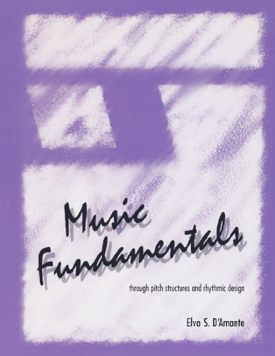music-fundamentals-pitch-structures-and-rhythmic-design-through-pitch-structures-and-rhythmic-design