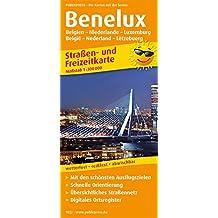 Benelux –Belgien / Niederlande / Luxemburg: Straßen- und Freizeitkarte mit Touristischen Straßen, Highlights der Region und digitalem Ortsregister. 1:300.000 (Straßen- und Freizeitkarte / StuF)
