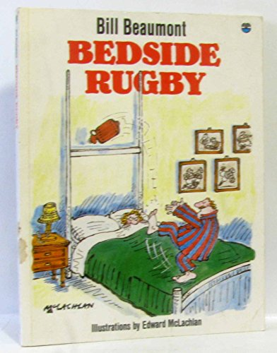 Bedside Rugby por Bill Beaumont
