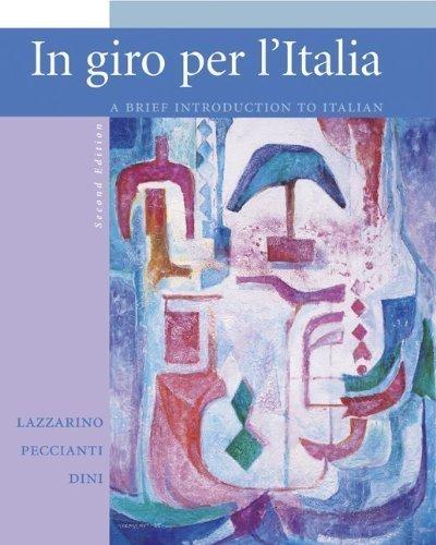 In giro per l'Italia Student Edition with Online Learning Center Bind-in Card 2nd edition by Lazzarino, Graziana, Peccianti, Maria Cristina, Dini, Andrea (2005) Hardcover
