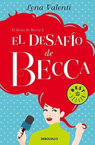 El desafío de Becca (El diván de Becca 2) (BEST SELLER) por Lena Valenti