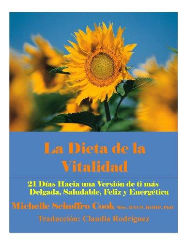 la-dieta-de-la-vitalidad-21-das-hacia-una-versin-de-ti-ms-delgada-saludable-feliz-y-energtica