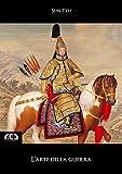 L'Arte della Guerra (Classici Vol. 83)