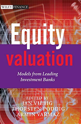 Equity Valuation: Models from Leading Investment Banks (Wiley Finance Series)