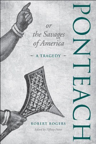 Ponteach, or the Savages of America: A Tragedy (English Edition)