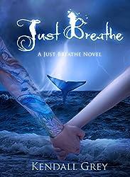 Just Breathe: A Just Breathe Novel (English Edition)