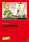 Lesemalblätter: Wörter - Sätze - einfache Texte (2. bis 4. Klasse)