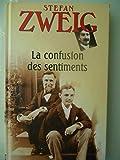 La confusion des sentiments (Notes intimes du Professeur R.de D.), roman traduit de l'allemand par Alzir Hella et Olivier Bournac. - 01/01/1990