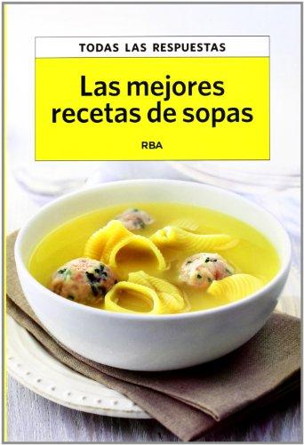 Las mejores recetas de sopas (OTROS PRACTICA)