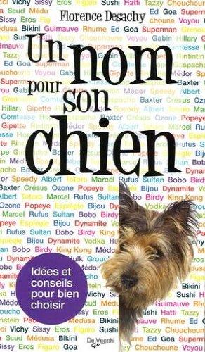 Un nom pour son chien par Florence Desachy