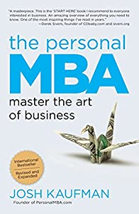 personales: The Personal MBA: Master the Art of Business