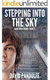 Stepping into the Sky: Jump When Ready, Book 3