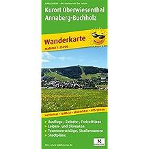Kurort Oberwiesenthal - Annaberg-Buchholz: Wanderkarte mit Ausflugszielen, Einkehr- & Freizeittipps, wetterfest, reissfest, abwischbar, GPS-genau. 1:25000 (Wanderkarte / WK)