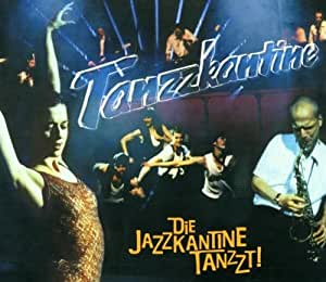 Die Jazzkantine Tanzzt!