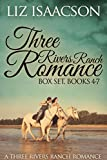 Front cover for the book Three Rivers Ranch Romance Box Set, Books 4 - 7: Fifth Generation Cowboy, Sixth Street Love Affair, The Seventh Sergeant, and Eight Second Ride by Liz Isaacson