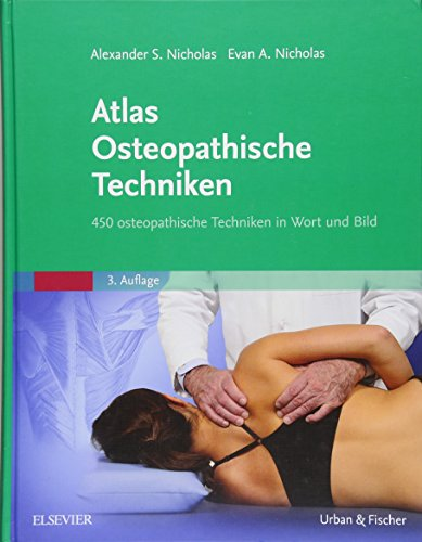 Atlas Osteopathische Techniken: 450 osteopathische Techniken in Wort und Bild