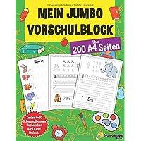 Mein Jumbo Vorschulblock: Spielend einfach Zahlen und Buchstaben lernen plus Schwungübungen - A4 Vorschule Übungshefte…