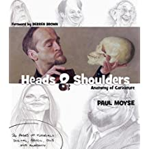 Heads and Shoulders: Anatomy of Caricature