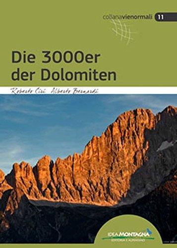 Die 3000er der Dolomiten