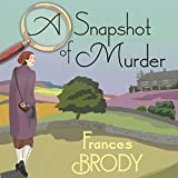 Best Mystery Audio Books - A Snapshot of Murder: Kate Shackleton Mysteries, Book Review