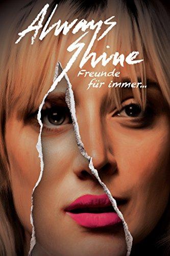 Always Shine - Freunde Für Immer...