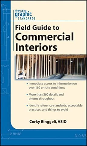 Graphic Standards Field Guide to Commercial Interiors by Binggeli, Corky (2009) Paperback
