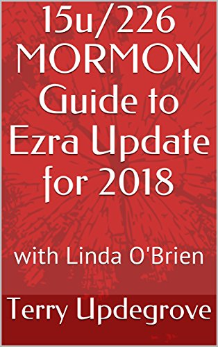 15u/226 MORMON Guide to Ezra Update for 2018: with Linda O'Brien (English Edition)