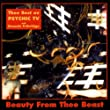 Beauty from Thee Beast: Best of Psychic TV