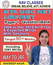 NTA UGC NET/JRF/SET Paper 1 Question Bank: 2004 to Dec 2019 All PYQs & Expected MCQs with Solut