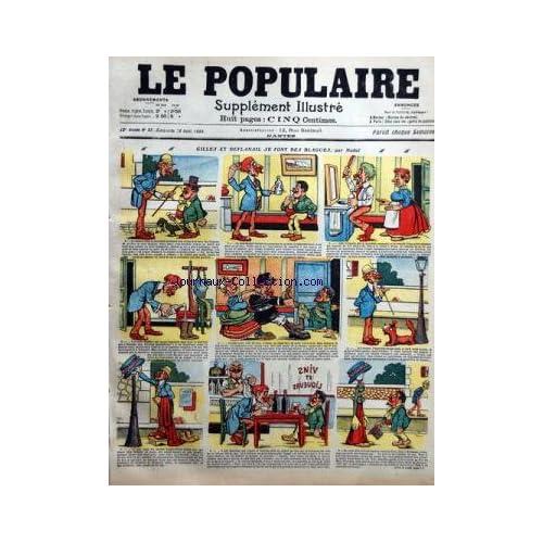 POPULAIRE ILLUSTRE (LE) [No 35] du 29/08/1909 - GILLES ET DEFLANAIL SE FONT DES BLAGUES PAR NADAL LA VIE ET LES PASSIONS MILITAIRES DE BOUCHUT PAR CHARLY