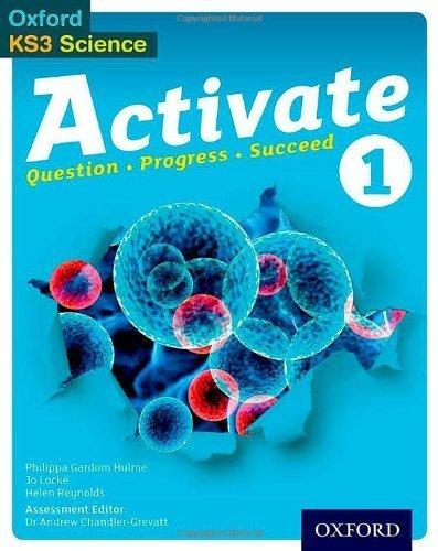 Activate: 11-14 (Key Stage 3): 1 Student Book by Gardom-Hulme, Philippa, Locke, Jo, Reynolds, Helen (2013) Paperback