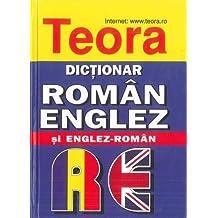 Teora English-Romanian and Romanian-English Dictionary (2015)