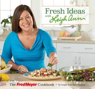 [ Fresh Ideas with Leigh Ann: The Fred Meyer Cookbook Hieronymus, Leigh Ann ( Author ) ] { Paperback } 2014 (Meyer Fred)