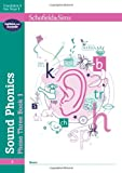 Sound Phonics Phase Three Book 1 (Book 3 of 10): Early Years/Key Stage 1