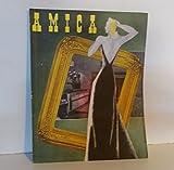 Scarica Libro AMICA rivista mensile illustrata per la donna e la casa 1940 anno XII 10 numeri mancano aprile e dicembre ULTIMO ANNO DELLA SERIE (PDF,EPUB,MOBI) Online Italiano Gratis