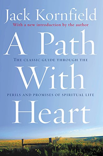 A Path With Heart: The Classic Guide Through The Perils And Promises Of Spiritual Life (English Edition)