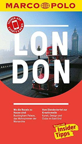 MARCO POLO Reiseführer London: inklusive Insider-Tipps, Touren-App, Update-Service und NEU: Kartendownloads (MARCO POLO Reiseführer E-Book)