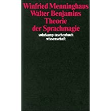 Walter Benjamins Theorie der Sprachmagie (suhrkamp taschenbuch wissenschaft) by Winfried Menninghaus (1995-06-26)