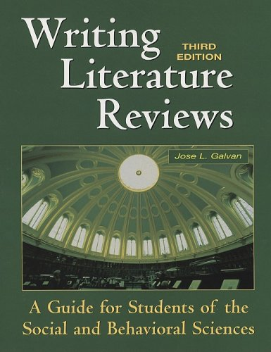 galvan j.l. (1999). writing literature reviews Literature review resources galvan j l (1999) writing literature reviews: a guide for students of the social and behavioral sciences california.