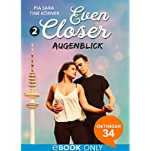 Even Closer: Augenblick