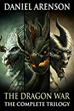 The Dragon War: The Complete Trilogy (English Edition)